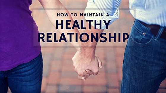 How To Maintain Relationship