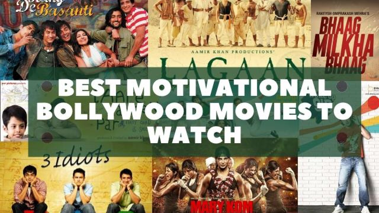 20 Best Motivational Bollywood Movies to Watch in 20 for Inspiration