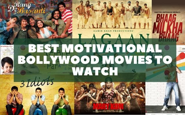 18 Best Motivational Bollywood Movies to Watch in 2020 for Inspiration